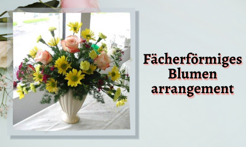 Fächerförmiges Blumenarrangement